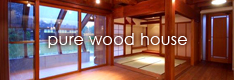 pure wood house